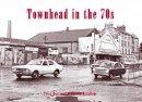 Mortimer, Peter; McCallum, Duncan - Townhead in the 70s - 9781840336115 - V9781840336115