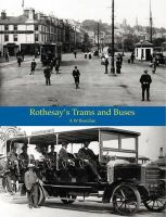 Brotchie, A. W. - Rothesay's Trams & Buses - 9781840336283 - V9781840336283