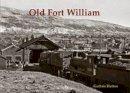 Hutton, Guthrie - Old Fort William - 9781840337006 - V9781840337006