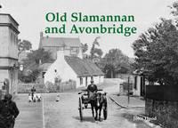 Hood, John - Old Slamannan and Avonbridge - 9781840337129 - V9781840337129