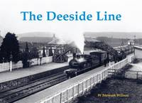 Wilson, W. Stewart - The Deeside Line - 9781840337631 - V9781840337631