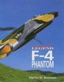Bowman, Martin W. - F-4 Phantom - 9781840374018 - V9781840374018
