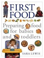 Lewis, Sara - The Baby and Toddler Cookbook and Meal Planner - 9781840388527 - KRF0009460