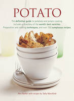 Alx Barker, Sally Mansfield - Potato: The Definitive Guide to Potatoes and Potato Cooking - 9781840389296 - KEC0012977