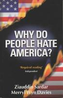 Sardar, Ziauddin, Davies, Merryl Wyn - Why Do People Hate America? - 9781840463835 - KRF0019196