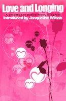 - Love and Longing - 9781840465235 - KKD0002188