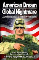 Sardar, Ziauddin, Davies, Merryl Wyn - American Dream, Global Nightmare - 9781840465723 - KEX0297140