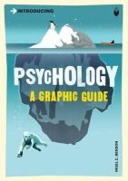 Benson, Nigel - Introducing Psychology: A Graphic Guide - 9781840468526 - V9781840468526