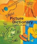 Turhan, Sedat; Hagin, Sally - Milet Picture Dictionary (Arabic-English) - 9781840593488 - V9781840593488