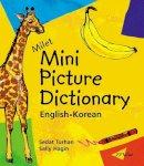 - Milet Mini Picture Dictionary (Korean-English) - 9781840594706 - V9781840594706