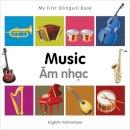 Milet Publishing - My First Bilingual Book - Music: English-Vietnamese - 9781840597318 - V9781840597318