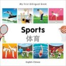 Milet Publishing - My First Bilingual Book - Sports: English-Chinese - 9781840597509 - V9781840597509