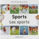 Milet Publishing - My First Bilingual Book - Sports: English-French - 9781840597523 - V9781840597523