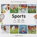 Milet Publishing - My First Bilingual Book - Sports: English-Korean - 9781840597554 - V9781840597554