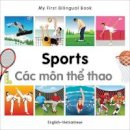 Milet Publishing - My First Bilingual Book - Sports: English-Vietnamese - 9781840597639 - V9781840597639