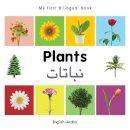 Milet Publishing - My First Bilingual Book–Plants (English–Arabic) - 9781840598742 - V9781840598742