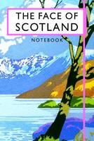 Batsford - The Face of Scotland Notebook (Beautiful Britain Vintage Notebooks) - 9781840655889 - V9781840655889
