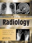 Hussain, Shahid M.; Latif, Sherif Aaron Abdel; Hall, Adrian David - Rapid Review of Radiology - 9781840761207 - V9781840761207