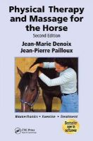 Denoix, Jean-Marie; Pailloux, Jean-Pierre - Physical Therapy and Massage for the Horse - 9781840761610 - V9781840761610