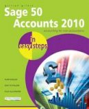 Gilert, Gillian - Sage 50 Accounts 2010 in Easy Steps - 9781840784015 - V9781840784015