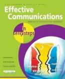 Vandome, Nick, McVey, John J. C. - Effective Communications in Easy Steps: Get the Right Message Across at Work - 9781840784480 - V9781840784480
