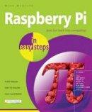 McGrath, Mike - Raspberry Pi in Easy Steps - 9781840785814 - V9781840785814