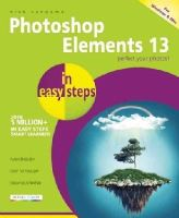 Vandome, Nick - Photoshop Elements 13 in Easy Steps - 9781840786408 - V9781840786408