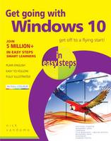 Vandome, Nick - Get Going with Windows 10 in Easy Steps - 9781840786842 - V9781840786842