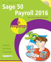 Mantovani, Bill - Sage 50 Payroll 2016 in easy steps - 9781840787177 - V9781840787177