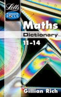 Rich, Gillian - Maths Dictionary Age 11-14 - 9781840856972 - V9781840856972