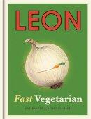 Dimbleby, Henry; Baxter, Jane - Leon: Fast Vegetarian - 9781840916102 - V9781840916102