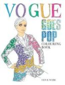 Webb, Iain R - Vogue Goes Pop Colouring Book - 9781840917406 - KRA0002243