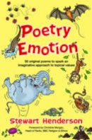 Henderson, Stewart - Poetry Emotion: 50 Original Poems to Spark an Imaginative Approach to Topical Values - 9781841018935 - V9781841018935