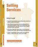 Forsyth, Patrick - Selling Services: Sales (Express Exec) - 9781841124599 - KRF0007731