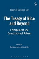 - The Treaty of Nice and Beyond: Enlargement and Constitutional Reform (Essays in European Law) - 9781841133393 - V9781841133393