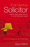 Weiner, Steve - 21st Century Solicitor - 9781841133553 - V9781841133553