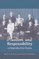 - Freedom and Responsibility in Reproductive Choice - 9781841135823 - V9781841135823