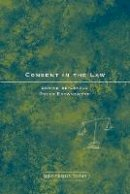 Beyleveld, Deryck; Brownsword, Roger - Consent in the Law - 9781841136790 - V9781841136790