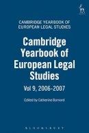 Catherine Barnard - Cambridge Yearbook of European Legal Studies: Volume 9, 2006 - 2007 - 9781841137520 - V9781841137520
