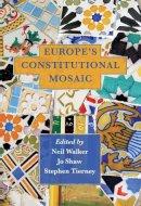 Neil Walker - Europe's Constitutional Mosaic - 9781841139791 - V9781841139791