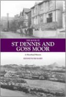 Rickard, Kenneth - The Book of St Dennis and Goss Moor - 9781841143309 - V9781841143309