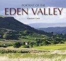 Uney, Graham - Portrait of the Eden Valley - 9781841147260 - V9781841147260