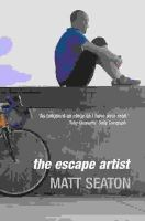 Seaton, Matt - The Escape Artist - 9781841151045 - KEC0015827