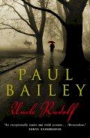 Bailey, Paul - Uncle Rudolf - 9781841157597 - KRA0011117