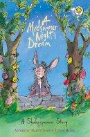 Andrew Matthews - Midsummer Night's Dream (Orchard Classics) - 9781841213323 - V9781841213323