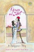 Andrew Matthews - Romeo and Juliet (Orchard Classics) - 9781841213361 - KEX0203136