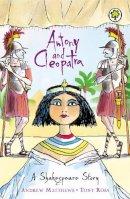 Matthews, Andrew - Anthony and Cleopatra (Orchard Classics) - 9781841213385 - V9781841213385