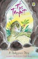 Andrew Matthews, William Shakespeare - Tempest (Orchard Classics) - 9781841213460 - KAK0010962