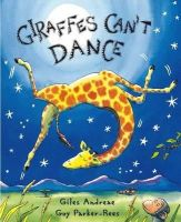 Andreae, Giles - Giraffes Can't Dance - 9781841215655 - 9781841215655