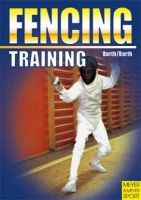 Barth, Berndt; Barth, Katrin - Training Fencing - 9781841260969 - V9781841260969